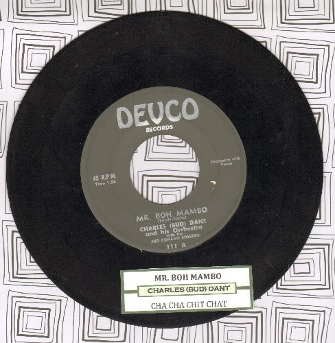Dant, Charles (Bud) & His Orchestra with the Jud Conlan Singers - Mr. Boh Mambo/Cha Cha Chit Chat (with juke box albel) - EX8/ - 45 rpm Records