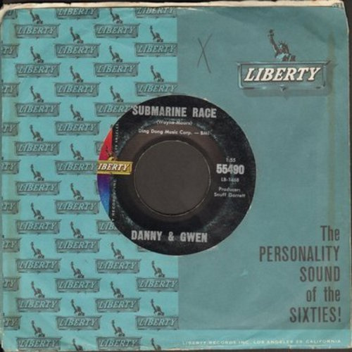 Danny & Gwen - Submarine Race/Deep Dreams (Instrumental) (with Liberty company sleeve) - VG7/ - 45 rpm Records