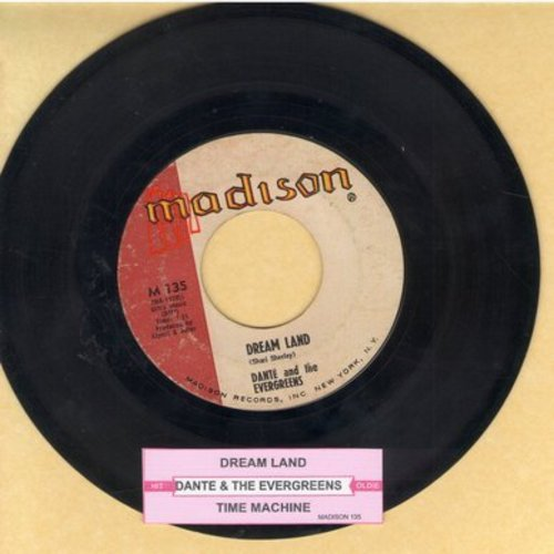 Dante & The Evergreens - Dream Land/Time Machine (with juke box label) - VG7/ - 45 rpm Records