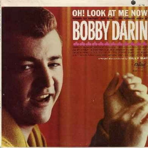 Darin, Bobby - Oh! Look At Me Now: Roses Of Picardy, Always, Blue Skies, My Buddy, The Party's Over, You Made Me Love You, You'll Never Know (Vinyl MONO LP record, NICE condition!) - NM9/VG7 - LP Records