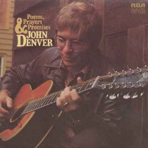Denver, John - Poems, Prayers & Promises: Let It Be, Take Me Home Country Roads, I Guess He'd Rather Be In Colorado, Sunshine On My Shoulders, Wooden Indian (Vinyl LP record) - NM9/VG7 - LP Records