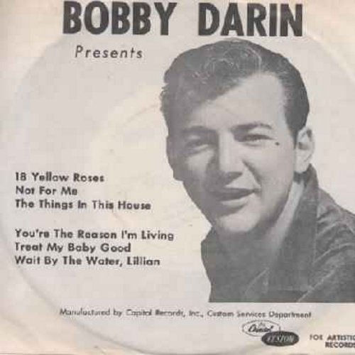 Darin, Bobby - Bobby Darin Presents: 18 Yellow Roses/Not For Me/The Things In This House +3 more titles (Vinyl EP record, 33rpm 7 inch with small hole WITH picture sleeve) - NM9/EX8 - 45 rpm Records