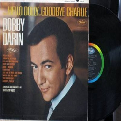 Darin, Bobby - Hello Dolly to Goodbye Charlie: More, The Days Of Wine And Roses, Call Me Irresponsible, Sunday In New York, Charade (Vinyl MONO LP record) - M10/EX8 - LP Records