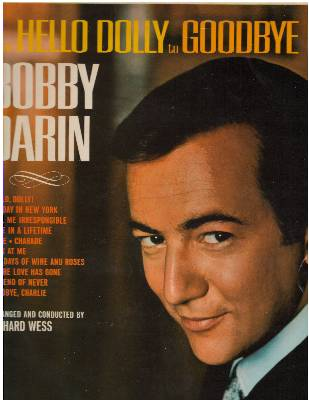 Darin, Bobby - Hello Dolly to Goodbye Charlie: More, The Days Of Wine And Roses, Call Me Irresponsible, Sunday In New York, Charade (Vinyl LP record, British Pressing) - EX8/EX8 - LP Records