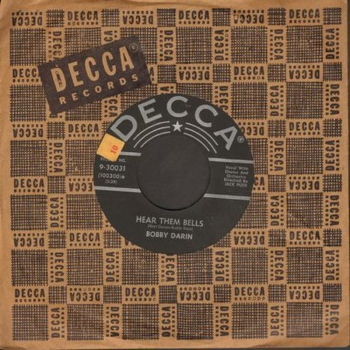 Darin, Bobby - Hear Them Bells/The Greatest Builder (with Decca company sleeve) - EX8/ - 45 rpm Records