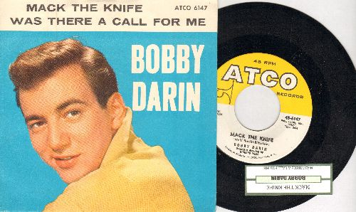 Darin, Bobby - Mack The Knife/Was There A Call For Me (NICE condition with picture sleeve and juke box label) - NM9/NM9 - 45 rpm Records