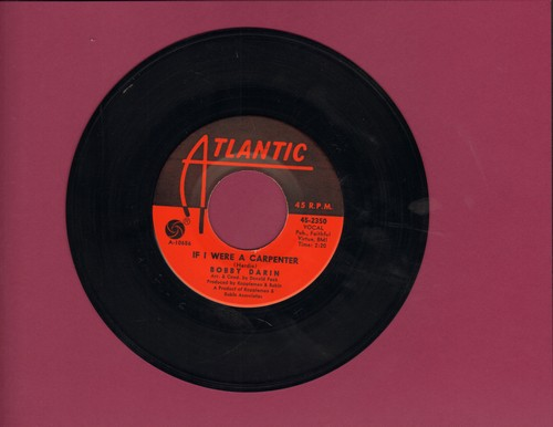 Darin, Bobby - If I Were A Carpenter/Rainin' - EX8/ - 45 rpm Records