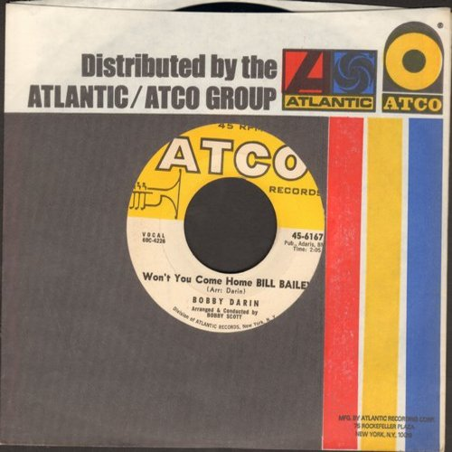 Darin, Bobby - Won't You Come Home Bill Baley/I'll Be There (with Atco company sleeve) - EX8/ - 45 rpm Records