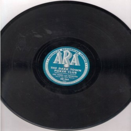 Harris, Phil - The Dark Town Poker Club/Jelly Bean (10 inch 78 rpm record) - VG7/ - 78 rpm