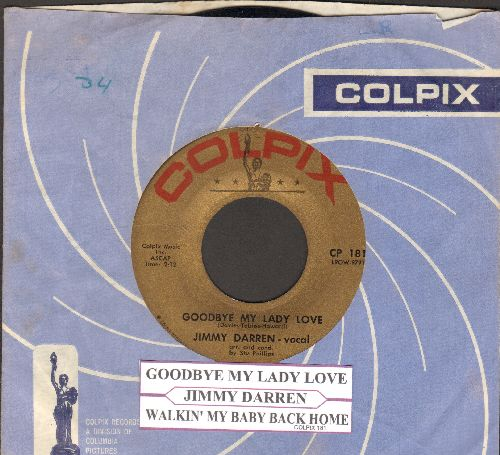 Darren, James - Goodbye My Lady Love/Walkin' My Baby Back Home (with RARE vintage Colpix company sleeve) - EX8/ - 45 rpm Records