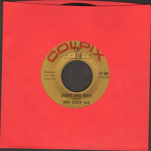 Darren, James - Goodbye Cruel World/Valerie  - NM9/ - 45 rpm Records