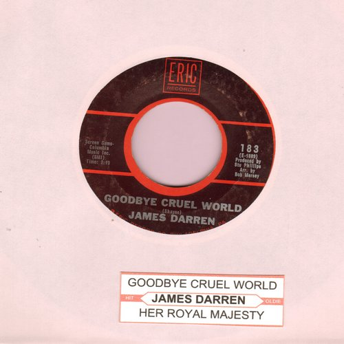 Darren, James - Goodbye Cruel World/Her Royal Majesty (double-hit re-issue with juke box label) - NM9/ - 45 rpm Records