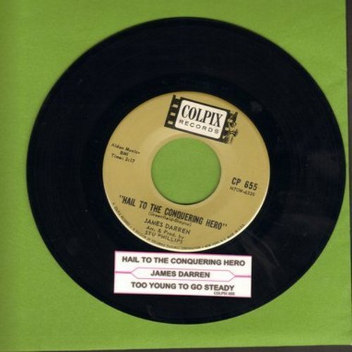 Darren, James - Hail To The Conquering Hero/Too Young To Go Steady (with juke box label) - EX8/ - 45 rpm Records