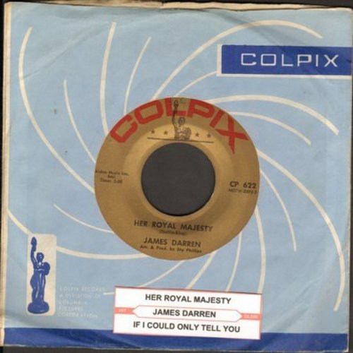 Darren, James - Her Royal Majesty/If I Could Only Tell You (with Colpix company sleeve and juke box label) - EX8/ - 45 rpm Records
