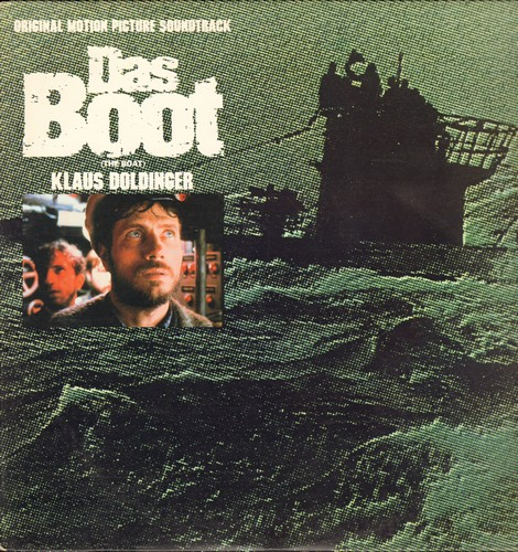 Doldinger, Klaus - Das Boot (The Boat) - Original Motion Picture Score written and conducted by Klaus Doldinger (Vinyl STEREO LP record) - EX8/NM9 - LP Records