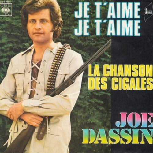 Dassin, Joe - Je T'aime Je T'aime/La Chanson Des Cigales (French Pressing with picture sleeve, sung in French) - NM9/EX8 - 45 rpm Records