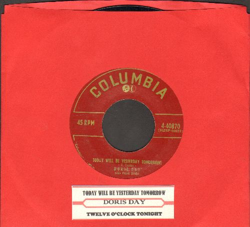 Day, Doris - Today Will Be Yesterday Tomorrow/Twelve O'Clock Yonight (with juke box label) - EX8/ - 45 rpm Records