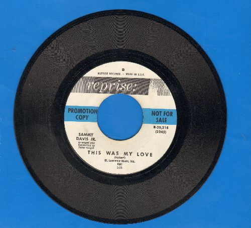 Davis, Sammy Jr. - The Shelter Of Your Arms/This Was My Love (DJ advance pressing, wol) - EX8/ - 45 rpm Records