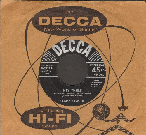 Davis, Sammy Jr. - Hey There/ And This Is My Beloved (with vintage Decca company sleeve) - VG7/ - 45 rpm Records