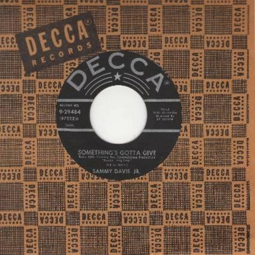 Davis, Sammy Jr. - Something's Gotta Give/Love Me Or Leave Me (with Decca company sleeve) - EX8/ - 45 rpm Records