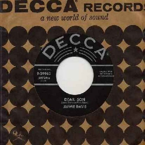 Davis, Jimmie - Dear Son (Sentimental Letter from a father to a son who is away with the military fighting for his country)/How Long Has It Been (with Decca company sleeve) - EX8/ - 45 rpm Records