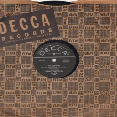 Davis, Sammy Jr. - I'll Know/Adelaide (both songs from film -Gyus And Dolls-) (10 inch 78 rpm record with Decca company sleeve) - NM9/ - 78 rpm Records