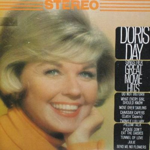 Day, Doris - Doris Day Sings Her Great Movie Hits: Pillow Talk, Julie, Please Don't Eat The Daisies, Move Over Darling, Do Not Disturb (Vinyl STEREO LP record, CBS Special Products Pressing) - NM9/EX8 - LP Records
