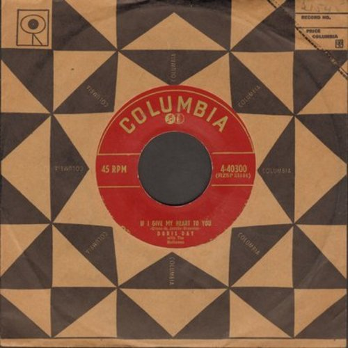 Day, Doris - If I Give My Heart To You/Anyone Can Fall In Love (with Columbia company sleeve) - EX8/ - 45 rpm Records