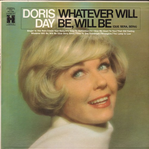 Day, Doris - Whatever Will Be, Will Be: Singing In The Rain, If I Give My Heart To You, Moonglow (Vinyl STEREO LP record, re-issue of vintage recordings) - NM9/EX8 - LP Records