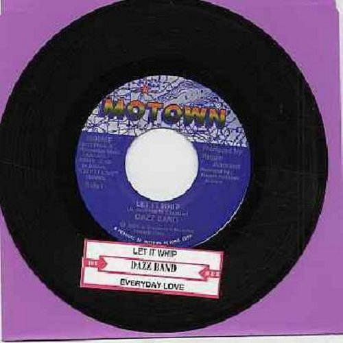 Dazz Band - Let It Whip/Everyday Love (with juke box label) - EX8/ - 45 rpm Records