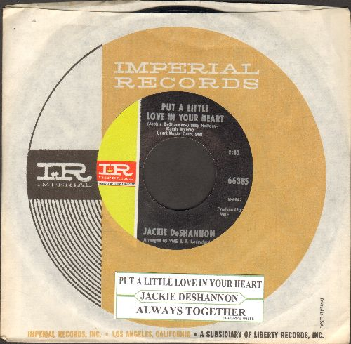 DeShannon, Jackie - Put A Little Love In Your Heart/Always Together (with Imperial company sleeve with juke box label) - NM9/ - 45 rpm Records