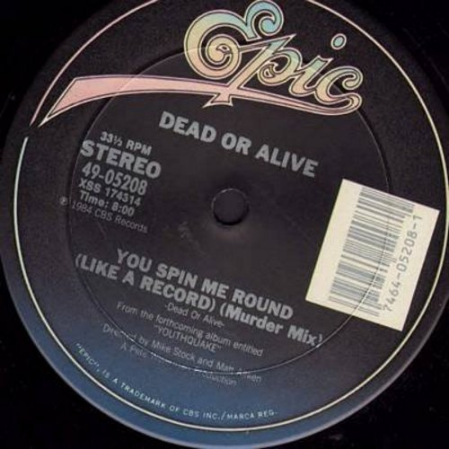 Dead Or Alive - You Spin Me Round (Like A Record) (8 minute Murder Mix)/Misty Circles (9:10 minute Extended Version) (12 inch vinly Maxi Single, DANCE CLUB FAVORITE!) - NM9/ - Maxi Singles