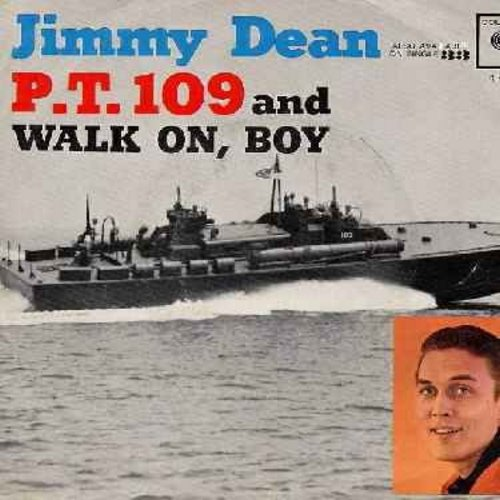 Dean, Jimmy - P.T. 109/Walk On, Boy (with picture sleeve) - NM9/EX8 - 45 rpm Records
