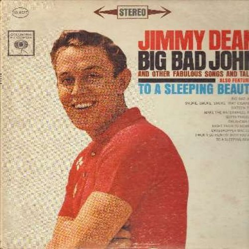 Dean, Jimmy - Big Bad John: Sixteen Tons, Smoke Smoke Smoke That Cigarette, Grasshoper Mac Clain, Night Train To Memphis, To A Sleeping Beauty (Vinyl STEREO LP record) - EX8/VG7 - LP Records