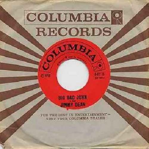 Dean, Jimmy - Big Bad John/I Won't Go Huntin' With You Jake (with Columbia company sleeve) - EX8/ - 45 rpm Records