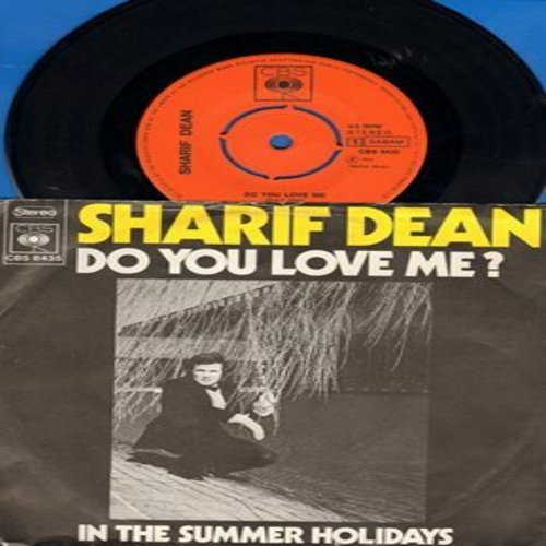 Dean, Sharif - Do You Love Me?/In Th Summer Holidays (with picture sleeve, removable spindle adapter, Made in Holland) - NM9/EX8 - 45 rpm Records
