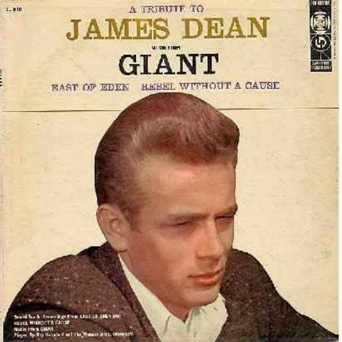 Dean, James - A Tribute To James Dean - Music from film Giant, East Of Eden and Rebel Without A Cause played by Ray Heindorf and the Warner Brothers Orchestra (Vinyl MONO LP record) - VG7/VG7 - LP Records
