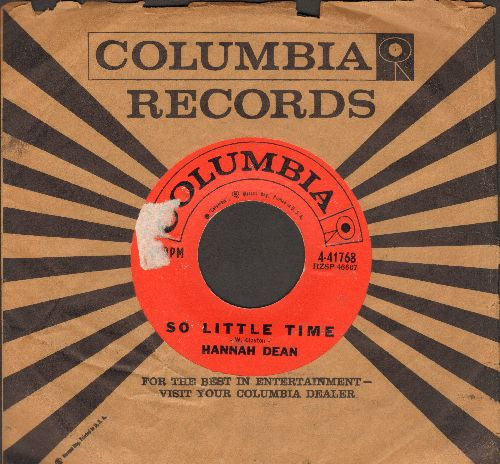 Dean, Hannah - So Little Time (ULTRA-DREAMY R&B Love Ballad)/Itty Bitty Love (with vintage Columbia company sleeve) - VG7/ - 45 rpm Records