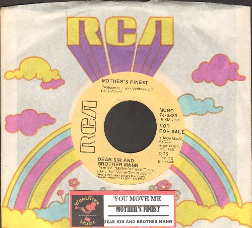 Mother's Finest - You Move Me/Dear Sir And Brother Mann (DJ advance pressing with RCA company sleeve and juke box label) - NM9/ - 45 rpm Records