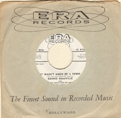Deauville, Ronnie - It Wasn't Much Of A Town (RARE DJ advance pressing of Frank Sinatra sound-alike debut single, with special message from Jerry Lewis on flip-side, with ERA copany sleeve) - EX8/ - 45 rpm Records