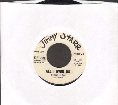 Starr, Jimmy - All I Ever Do (Is Dream Of You) (double-A-sided DJ advance pressing) - EX8/ - 45 rpm Records