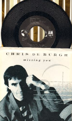 De Burgh, Chris - Missing You/The Last Time I Cried (with picture sleeve) - NM9/NM9 - 45 rpm Records
