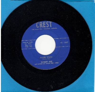 Dee, Tommy & Carol Kay & Teen Aires - Three Stars (Tribute to Buddy Holly, Ritchie Valens and The Big Bopper)/I'll Never Change - VG6/ - 45 rpm Records