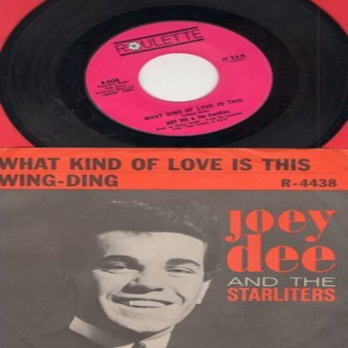 Dee, Joey & The Starliters - What Kind Of Love Is This/Wing-Ding (with picture sleeve) - NM9/EX8 - 45 rpm Records