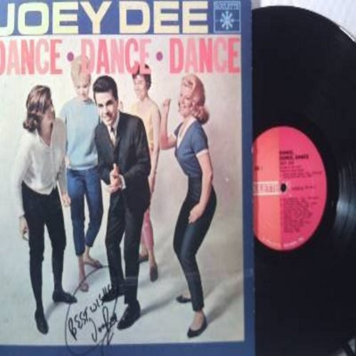 Dee, Joey - Dance, Dance, Dance: Let's have A Party, Dance Calypso, You Can't Sit Down, Sloppin', Rambunkshush (Vinyl MONO LP record) - EX8/VG7 - LP Records