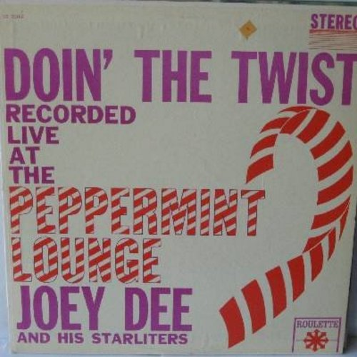 Dee, Joey & The Starliters - Doin' The Twist (Recorded Live at the Peppermint Lounge): Peppermint Twist, Shout, Mashed Potatoes, Fanny Mae, Ya Ya (Vinyl STEREO LP record, NICE condition!) - NM9/NM9 - LP Records