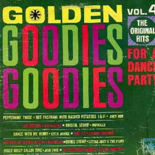 Dee, Joey & The Starliters, Dovells, Little Eva, Etta James, Bobby Freeman, others - Golden Goodies Vol. 4: Peppermint Twist, Locomotion, Bristol Stomp, The Fly, Do You Wanna Dance (Vinyl LP record, 1970s issue of vintage recordings) - EX8/VG7 - LP Record