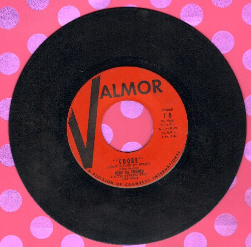 De Franco, Tony - Cuore (Don't Suffer My Heart) (RARE 1-sided US PROMO pressing sung in Italian) - NM9/ - 45 rpm Records