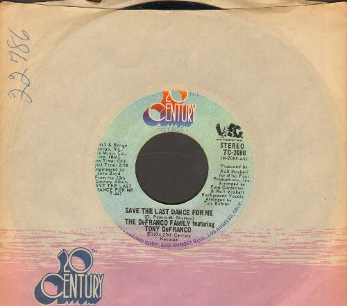 De Franco Family - Save The Last Dance For Me/Because We Both Are Young (with 20th Century company sleeve) - NM9/ - 45 rpm Records