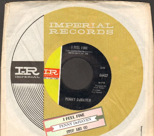 DeHaven, Penny - I Feel Fine (Country Version of Beatles Classic)/Stop And Go (with juke box label and Imperial company sleeve) - NM9/ - 45 rpm Records